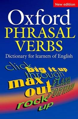 Oxford Phrasal Verbs Dictionary for learners of English -