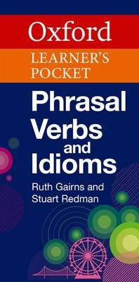 Oxford Learner's Pocket Phrasal Verbs and Idioms -