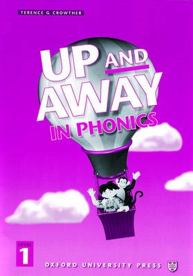 Up and Away in Phonics: 1: Phonics Book -
