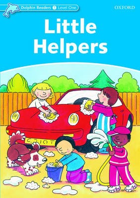 Dolphin Readers Level 1: Little Helpers -