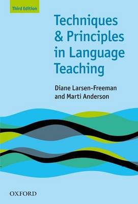 Techniques and Principles in Language Teaching (Third Edition) -