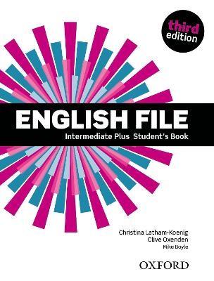 English File: Intermediate Plus: Student's Book -