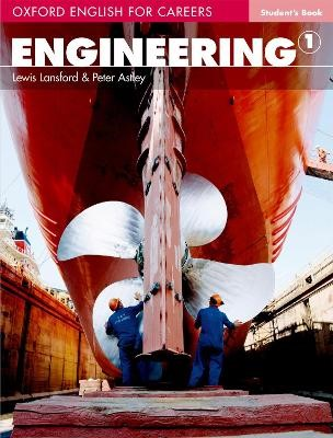 Oxford English for Careers: Engineering 1: Student's Book -
