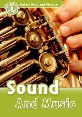 Oxford Read and Discover: Level 3: Sound and Music -