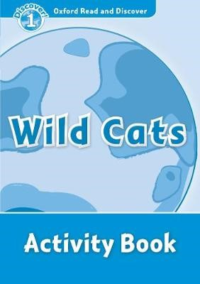 Oxford Read and Discover: Level 1: Wild Cats Activity Book - pr_1353