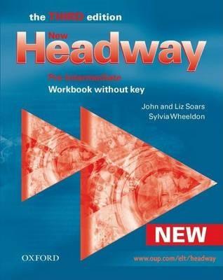 New Headway: Pre-Intermediate Third Edition: Workbook (Without Key) -