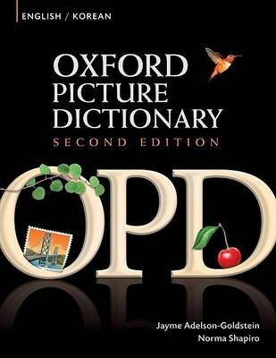 Oxford Picture Dictionary Second Edition: English-Korean Edition -