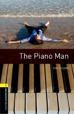Oxford Bookworms Library: Level 1:: The Piano Man -