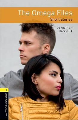 Oxford Bookworms Library: Level 1:: The Omega Files - Short Stories -