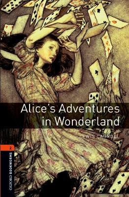 Oxford Bookworms Library: Level 2:: Alice's Adventures in Wonderland -