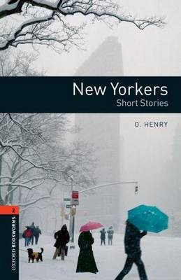 Oxford Bookworms Library: Level 2:: New Yorkers - Short Stories -