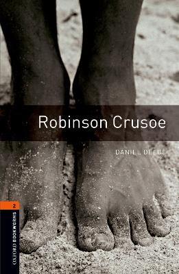 Oxford Bookworms Library: Level 2:: Robinson Crusoe -