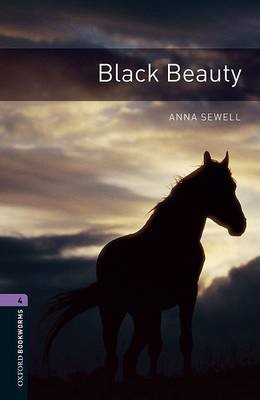 Oxford Bookworms Library: Level 4:: Black Beauty -