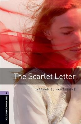 Oxford Bookworms Library: Level 4:: The Scarlet Letter -