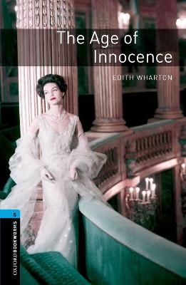 Oxford Bookworms Library: Level 5:: The Age of Innocence -