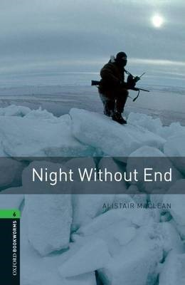 Oxford Bookworms Library: Level 6:: Night Without End - pr_75595