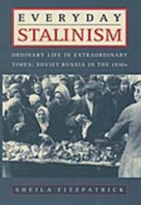 Everyday Stalinism -