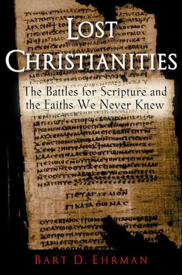 Lost Christianities -
