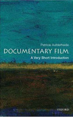 Documentary Film: A Very Short Introduction -