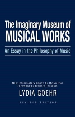 The Imaginary Museum of Musical Works -
