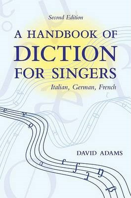 A Handbook of Diction for Singers -