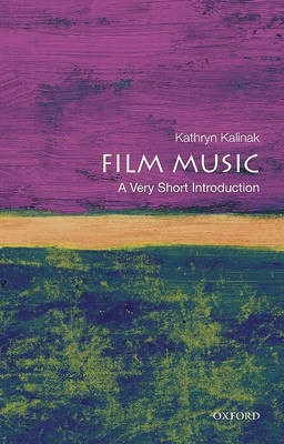 Film Music: A Very Short Introduction -