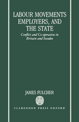 Labour Movements, Employers, and the State -