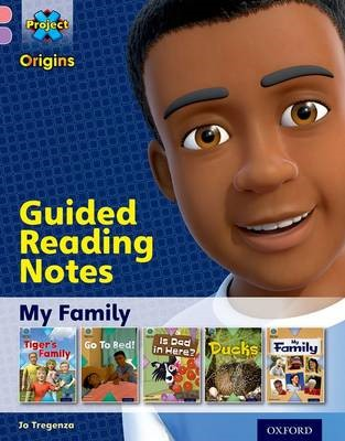 Project X Origins: Pink Book Band, Oxford Level 1+: My Family: Guided reading notes -