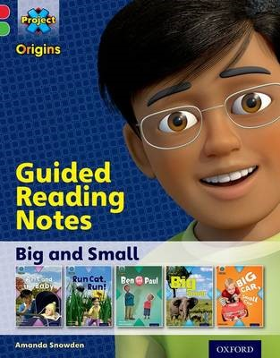 Project X Origins: Red Book Band, Oxford Level 2: Big and Small: Guided reading notes -
