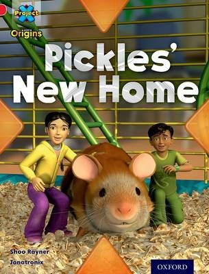 Project X Origins: Red Book Band, Oxford Level 2: Pets: Pickles' New Home - pr_275040