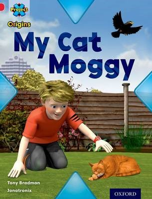 Project X Origins: Red Book Band, Oxford Level 2: Pets: My Cat Moggy - pr_275039