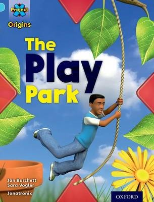 Project X Origins: Light Blue Book Band, Oxford Level 4: Toys and Games: The Play Park - pr_77478