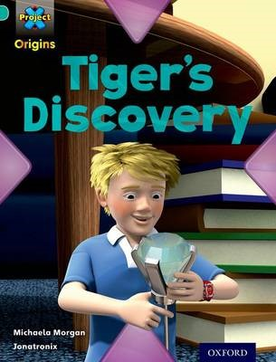 Project X Origins: Turquoise Book Band, Oxford Level 7: Discovery: Tiger's Discovery -