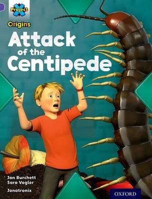 Project X Origins: Purple Book Band, Oxford Level 8: Habitat: Attack of the Centipede - pr_77175