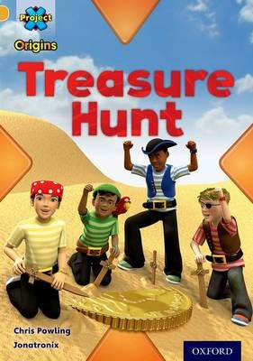 Project X Origins: Gold Book Band, Oxford Level 9: Pirates: Treasure Hunt -