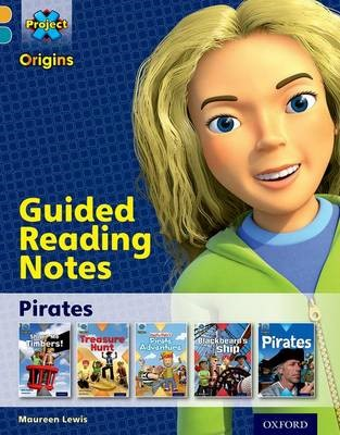 Project X Origins: Gold Book Band, Oxford Level 9: Pirates: Guided reading notes -