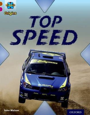 Project X Origins: Brown Book Band, Oxford Level 10: Fast and Furious: Top Speed - pr_275057