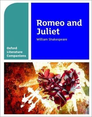 Oxford Literature Companions: Romeo and Juliet - pr_275345