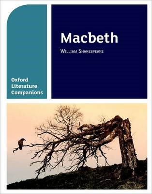 Oxford Literature Companions: Macbeth -