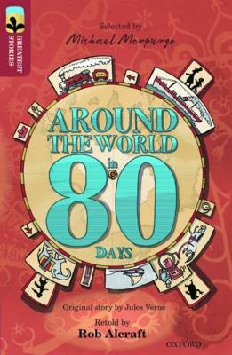 Oxford Reading Tree TreeTops Greatest Stories: Oxford Level 15: Around the World in 80 Days -