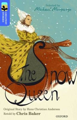 Oxford Reading Tree TreeTops Greatest Stories: Oxford Level 17: The Snow Queen -