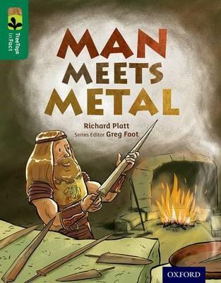 Oxford Reading Tree TreeTops inFact: Level 12: Man Meets Metal - pr_275498