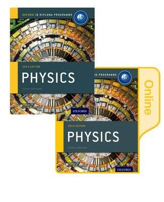 IB Physics Print and Online Course Book Pack: Oxford IB Diploma Programme - pr_274952