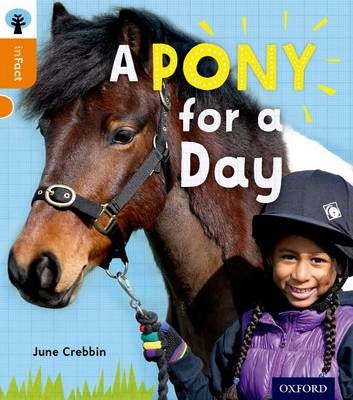 Oxford Reading Tree inFact: Level 6: A Pony for a Day -