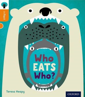Oxford Reading Tree inFact: Level 6: Who Eats Who? -