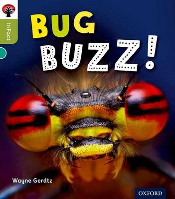 Oxford Reading Tree inFact: Level 7: Bug Buzz! -
