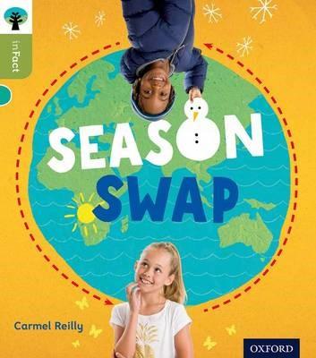 Oxford Reading Tree inFact: Level 7: Season Swap -