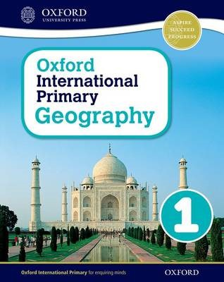 Oxford International Primary Geography: Student Book 1 -