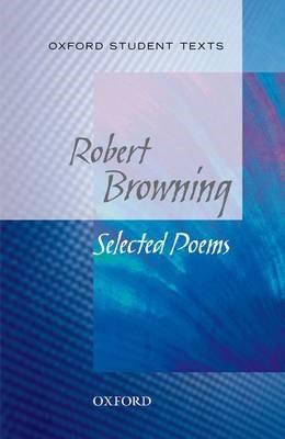 Oxford Student Texts: Robert Browning -