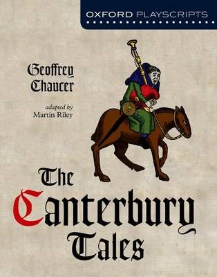 Oxford Playscripts: The Canterbury Tales -